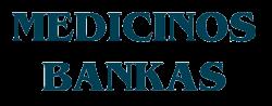 Medicino bankas